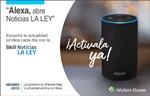 """""""Alexa, abre Noticias LA LEY"""""""